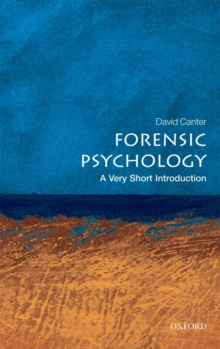 Forensic Psychology: A Very Short Introduction, Paperback Book