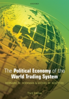 The Political Economy of the World Trading System, Paperback Book