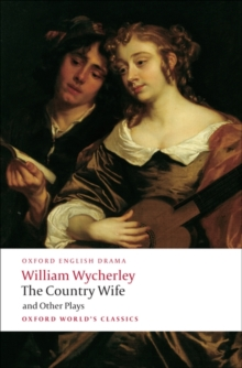 The Country Wife and Other Plays, Paperback Book