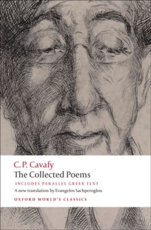 The Collected Poems : With Parallel Greek Text, Paperback Book