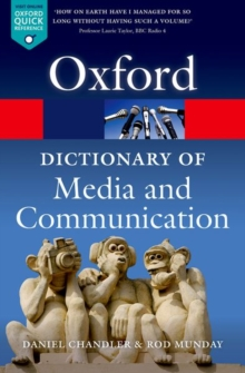 A Dictionary of Media and Communication, Paperback Book