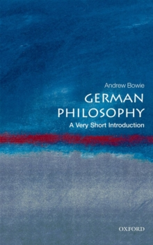 German Philosophy: A Very Short Introduction, Paperback Book