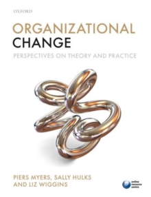 Organizational Change : Perspectives on Theory and Practice, Paperback Book