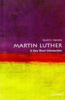 Martin Luther: A Very Short Introduction, Paperback Book