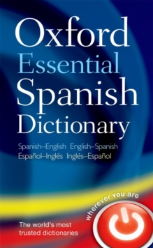 Oxford Essential Spanish Dictionary, Paperback Book