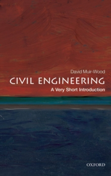Civil Engineering: A Very Short Introduction, Paperback Book