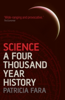 Science : A Four Thousand Year History, Paperback Book