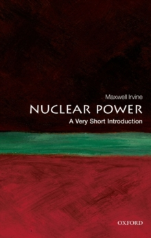 Nuclear Power: A Very Short Introduction, Paperback Book