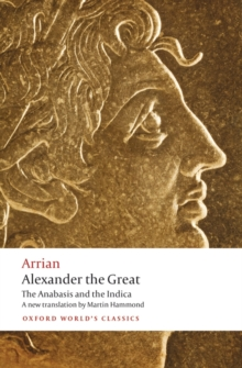 Alexander the Great : The Anabasis and the Indica, Paperback Book