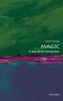 Magic: A Very Short Introduction, Paperback Book