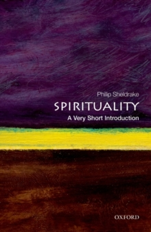 Spirituality: A Very Short Introduction, Paperback Book