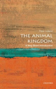 The Animal Kingdom: A Very Short Introduction, Paperback Book