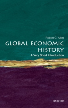 Global Economic History: A Very Short Introduction, Paperback Book