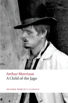 A Child of the Jago, Paperback Book