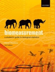 Biomeasurement : A Student's Guide to Biological Statistics, Paperback Book