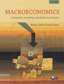 Macroeconomics: Institutions, Instability, and the Financial System, Paperback Book