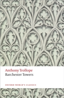 Barchester Towers : The Chronicles of Barsetshire, Paperback Book