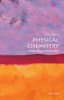 Physical Chemistry: A Very Short Introduction, Paperback Book