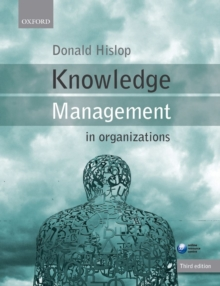 Knowledge Management in Organizations : A Critical Introduction, Paperback Book