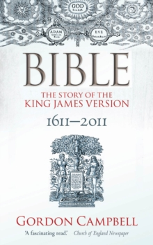 Bible : The Story of the King James Version, Paperback Book