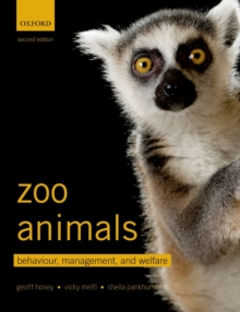Zoo Animals : Behaviour, Management, and Welfare, Paperback Book