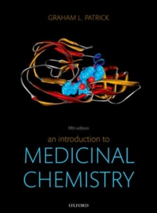 An Introduction to Medicinal Chemistry, Paperback Book