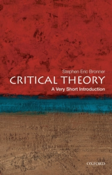 Critical Theory: A Very Short Introduction, Paperback Book