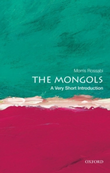 The Mongols: A Very Short Introduction, Paperback Book