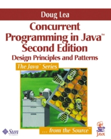Concurrent Programming in Java : Design Principles and Patterns, Paperback Book
