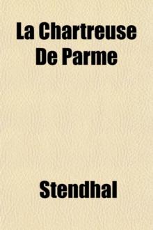 Chartreuse de Parme (Volume 3)