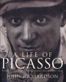 A Life Of Picasso Volume III, Hardback Book