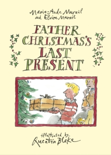 Father Christmas's Last Present, Hardback Book