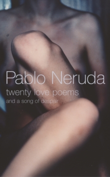 Twenty Love Poems, Paperback Book