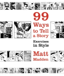 99 Ways to Tell a Story, Paperback Book