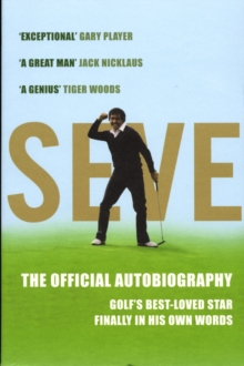 Seve : The Autobiography, Paperback Book