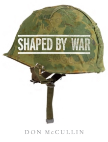 Shaped By War, Hardback Book