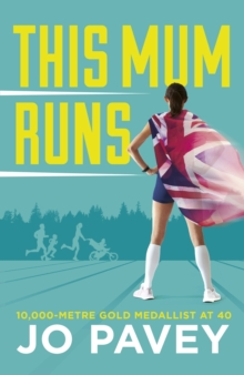 This Mum Runs, Hardback Book