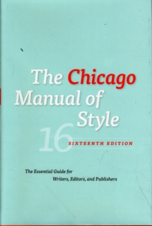 The Chicago Manual of Style : The Essential Guide for Writers, Editors and Publishers, Hardback Book