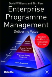 Enterprise Programme Management : Delivering Value, Paperback Book