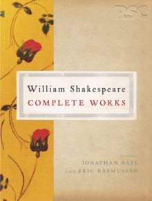 The RSC Shakespeare : The Complete Works, Hardback Book