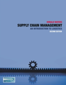 Supply Chain Management : An Introduction to Logistics, Paperback Book