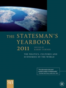 The Statesman's Yearbook 2011 : The Politics, Cultures and Economies of the World, Hardback Book