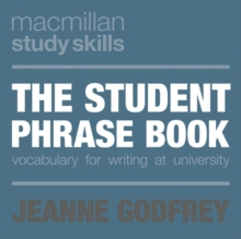 The Student Phrase Book : Vocabulary for Writing at University, Paperback Book