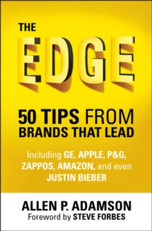 The Edge : 50 Tips from Brands That Lead, Hardback Book