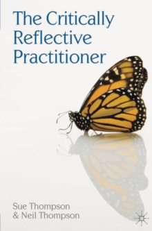The Critically Reflective Practitioner, Paperback Book