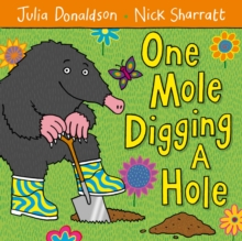 One Mole Digging a Hole, Paperback Book
