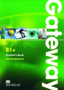 Gateway Level B1+ Students Book, Paperback Book