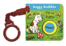 Axel Scheffler Buggy Buddy: Pip the Puppy, Board book Book