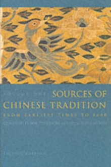 Sources of Chinese Tradition : From 1600 Through the Twentieth Century, Paperback Book
