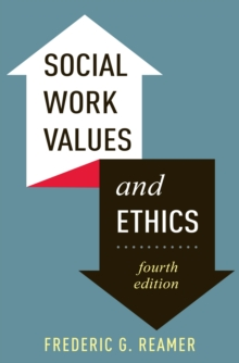 Social Work Values and Ethics, Paperback Book